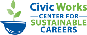 Civic Works Baltimore Center for Green Careers
